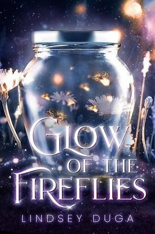 Glow of the Fireflies PDF Book by Lindsey Duga PDF ePub