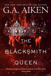 The Blacksmith Queen (The Scarred Earth Saga, #1) Book