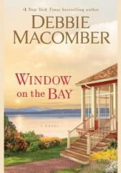 Window on the Bay Book by Debbie Macomber