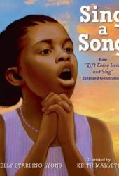 Sing a Song: How ″Lift Every Voice and Sing″ Inspired Generations Book