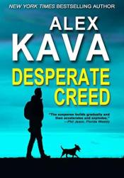 Desperate Creed (Ryder Creed #5) Book by Alex Kava