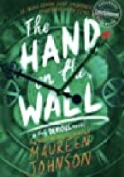 The Hand on the Wall (Truly Devious, #3) Book by Maureen Johnson