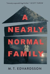A Nearly Normal Family Book by M.T. Edvardsson