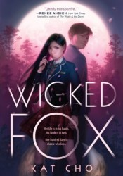 Wicked Fox (Gumiho, #1) Book by Kat Cho
