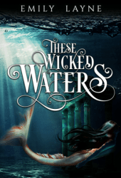These Wicked Waters Book