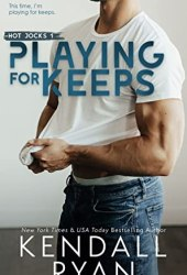 Playing for Keeps (Hot Jocks, #1) Book