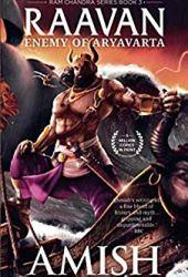 Raavan: Enemy of Aryavarta (Ram Chandra #3) Book