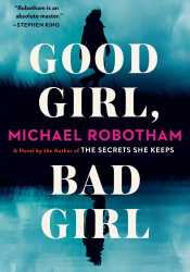 Good Girl, Bad Girl (Cyrus Haven, #1) Book by Michael Robotham