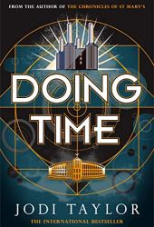 Doing Time (The Time Police #1) Book