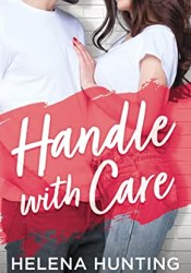 Handle With Care (Shacking Up, #5) Book by Helena Hunting