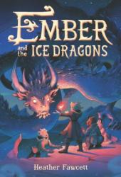 Ember and the Ice Dragons Book