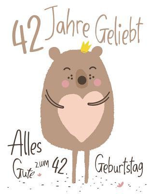 Alles Gute Zum 42 Geburtstag Bilder Und Spruche Fur Whatsapp Und
