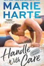 Handle with Care (Veteran Movers #3) Book
