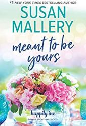 Meant to Be Yours (Happily Inc, #5) Book