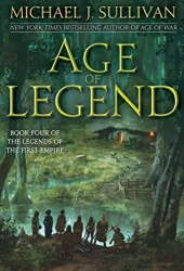 Age of Legend (The Legends of the First Empire, #4) Book