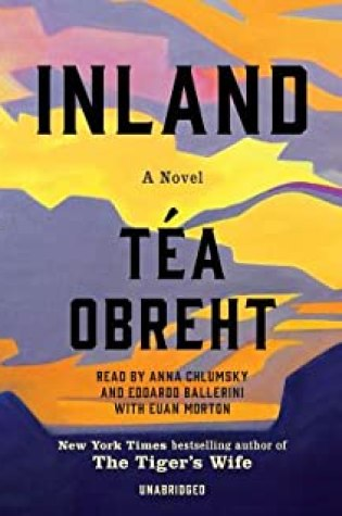 Inland PDF Book by Téa Obreht PDF ePub
