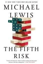 The Fifth Risk: Undoing Democracy Book