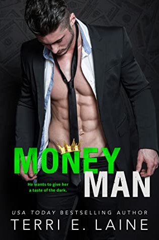 Money Man (King Maker, #1) PDF Book by Terri E. Laine PDF ePub