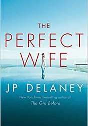 The Perfect Wife Book by J.P. Delaney
