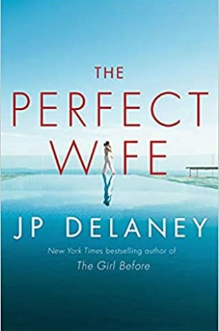 The Perfect Wife PDF Book by J.P. Delaney PDF ePub