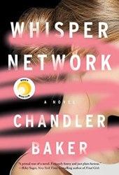 Whisper Network Book by Chandler Baker