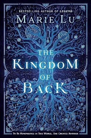 The Kingdom of Back – Marie Lu
