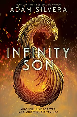 Infinity Son (Infinity Cycle #1) – Adam Silvera
