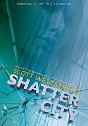 Shatter City (Impostors, #2) Book by Scott Westerfeld