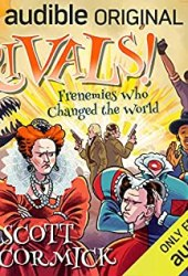 Rivals! Frenemies Who Changed the World (Rivals!, #1) Book