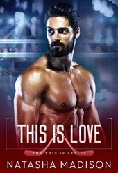 This Is Love (This is, #3) Book
