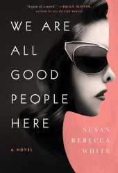 We Are All Good People Here Book