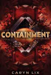Containment (Sanctuary, #2) Book