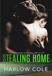 Stealing Home (St. Michaels Duet, #2) Book