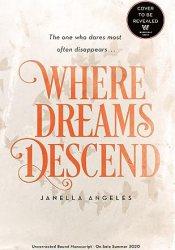 Where Dreams Descend (Kingdom of Cards, #1) Book by Janella Angeles