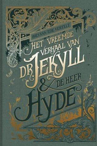 Het vreemde verhaal van dokter Jekyll en de heer Hyde