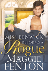 Miss Benwick Reforms a Rogue Book