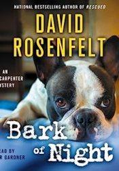 Bark of Night (Andy Carpenter #19) Book by David Rosenfelt