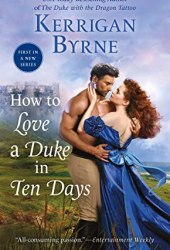 How to Love a Duke in Ten Days (Devil You Know, #1) Book