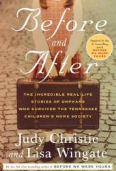 Before and After: The Incredible Real-Life Stories of Orphans Who Survived the Tennessee Children's Home Society Book
