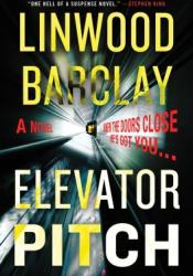 Elevator Pitch Book by Linwood Barclay