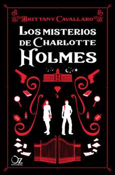 Los misterios de Charlotte Holmes (Charlotte Holmes, #1)