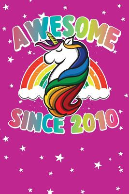 Awesome Since 2010 Cute Unicorn Happy Birthday Journal For 9 Years Old Birthday Girls Best Unicorn Lovers Idea For 9th Birthday Party By Birthday Time