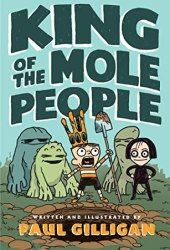 King of the Mole People (book 1) Book