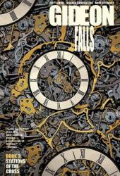 Gideon Falls, Vol. 3: Stations of the Cross Book