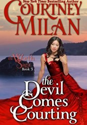 The Devil Comes Courting (The Worth Saga #3) Book by Courtney Milan
