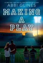 Making a Play (The Field Party, #5) Book