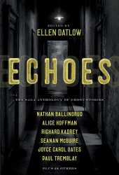 Echoes: The Saga Anthology of Ghost Stories Book