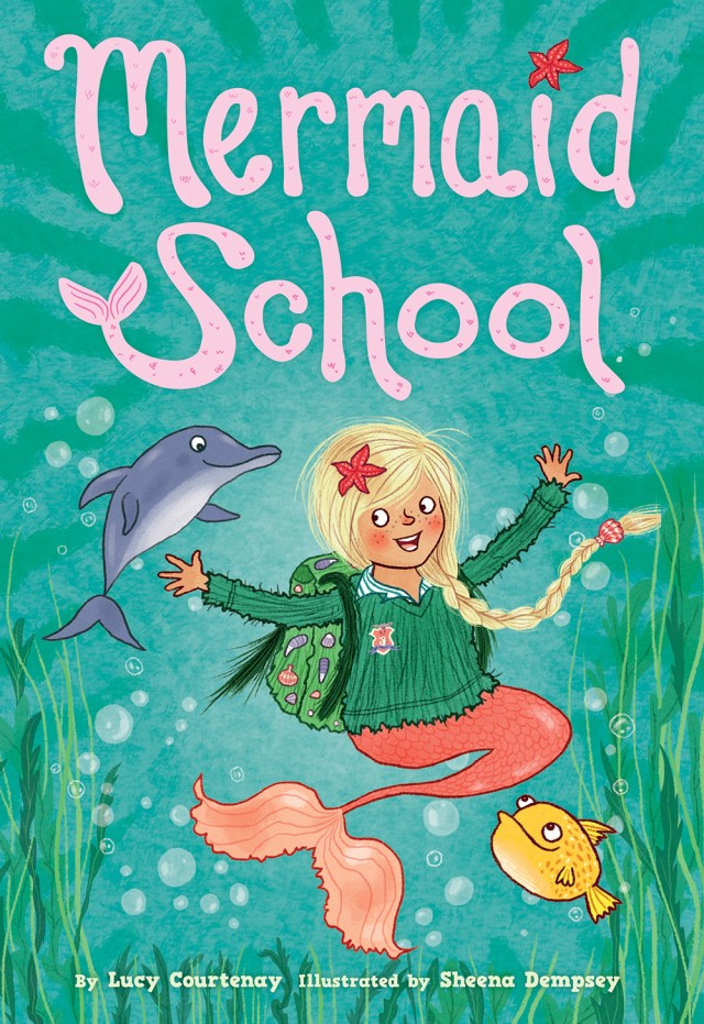 Mermaid School by Lucy Courtenay