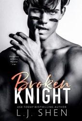 Broken Knight (All Saints High, #2) Book