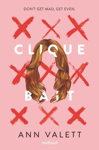 Clique Bait by Ann Valett